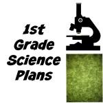 1st Grade Science Plans