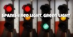 Spanish Red Light, Green Light