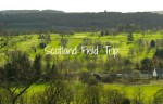 Scotland Field Trip
