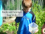 Backyard Science Bug Style