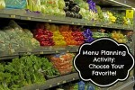 Menu Planning Activity – Choose Your Favorite!