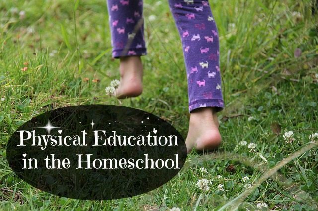 Physical Education in the Homeschool
