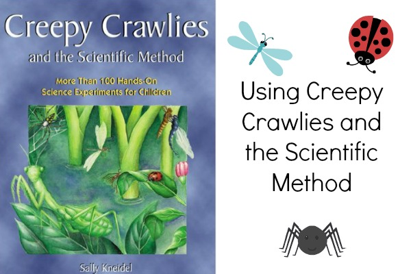 Using Creepy Crawlies and the Scientific Method