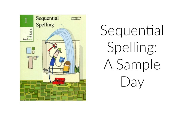 Sequential Spelling A Sample Day