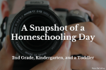 A Snapshot of a Homeschooling Day