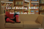 List of Reading Books – 2nd – 4th grade level