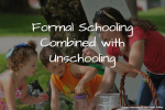 Formal schooling combined with unschooling
