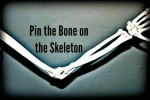 Pin the Bone on the Skeleton