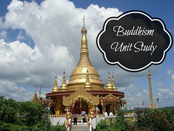 Buddhism Unit Study