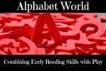Alphabet World – Combining Early Reading Skills with Play