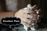 Preschooler Plans