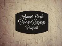 Ancient Greek Foreign Language Progress