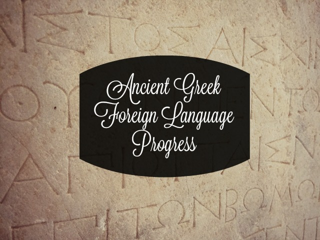 Ancient Greek Foreign Language Progress