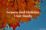 Season and Holiday Unit Study