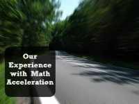 Our Experience with Math Acceleration