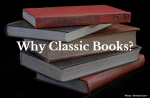 Why Classic Books?