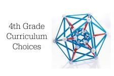 4th Grade Curriculum Choices
