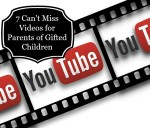 7 Can't Miss Videos for Parents of Gifted Children