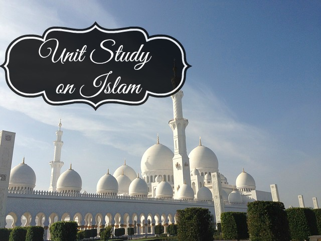 Unit Study on Islam