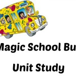 Magic School Bus Unit Study