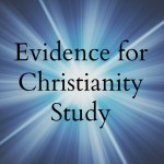 Evidence for Christianity Study