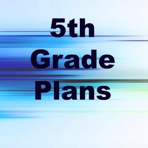 5th Grade Plans