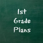1st Grade Plans