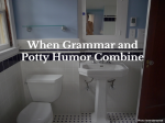 When Grammar and Potty Humor Combine