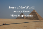 Story of the World – Ancient Times Video Supplements
