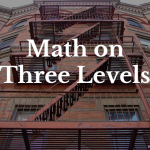 Math on Three Levels