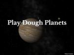Play Dough Planets