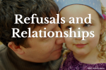 Refusals and Relationships