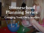Homeschool Planning Series:  Creating Your Own Studies