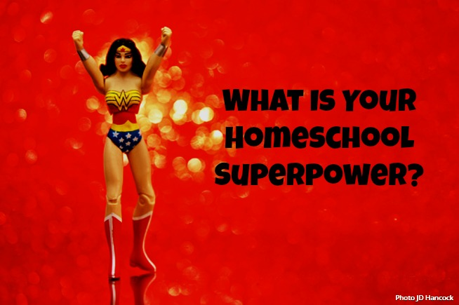 What Is Your Homeschool Superpower