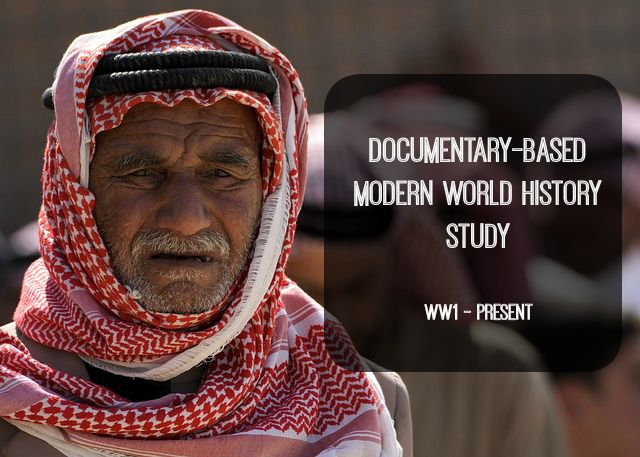Documentary-Based Modern World History Study