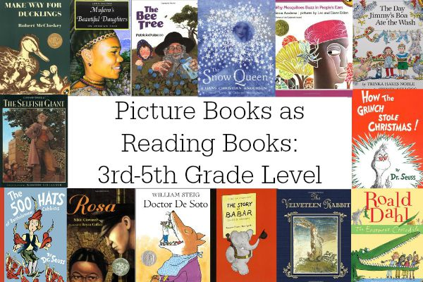 Picture Books As Reading Books 3rd 5th Grade Level Eclectic