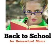 Back to School for Homeschool Moms