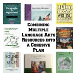 Combining Multiple Language Arts Resources into a Cohesive Plan