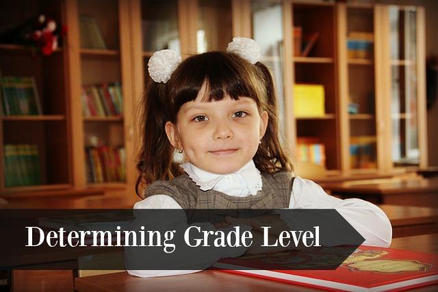 Determining Grade Level