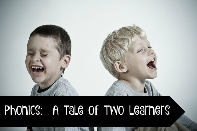 Phonics A Tale of Two Learners