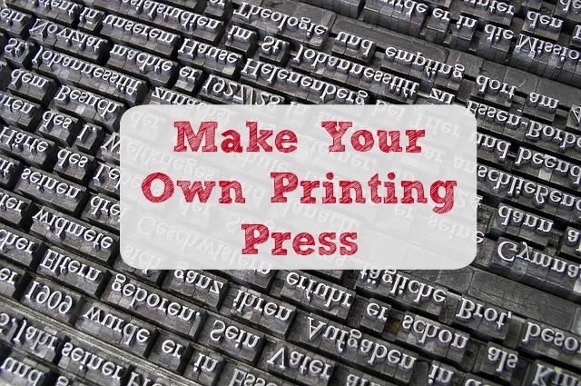 Make a Printing Press