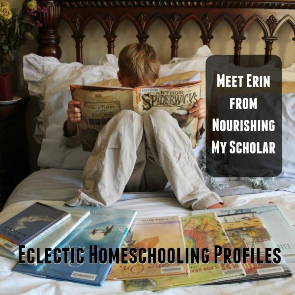 eclectic homeschooling profiles meet erin