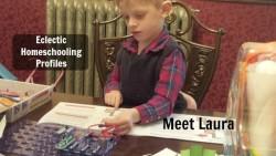 eclectic homeschooling profiles meet laura