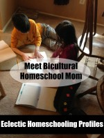 Eclectic Homeschooling Profiles:  Meet Bicultural Homeschool Mom