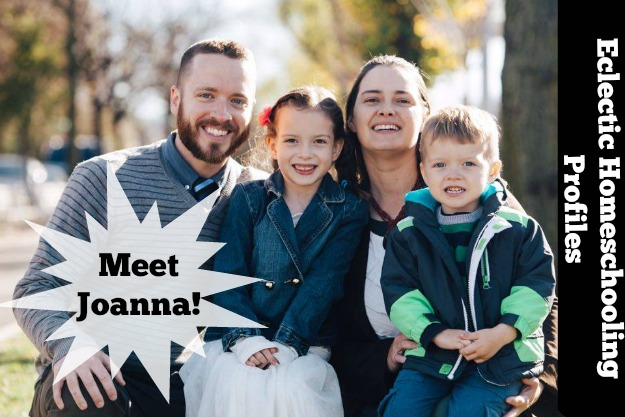 Eclectic Homeschooling Profiles Meet Joanna