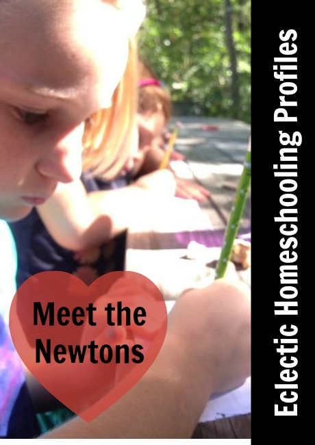Eclectic Homeschooling Profiles Meet the Newtons