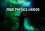 Free Physics Videos