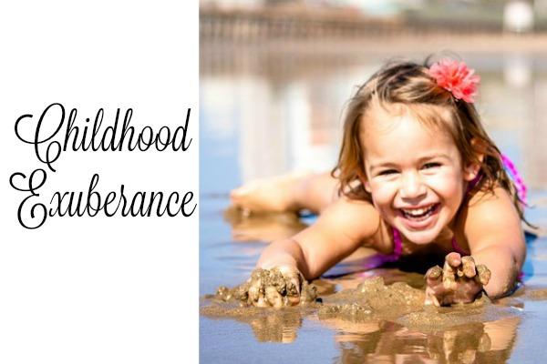 Childhood Exuberance