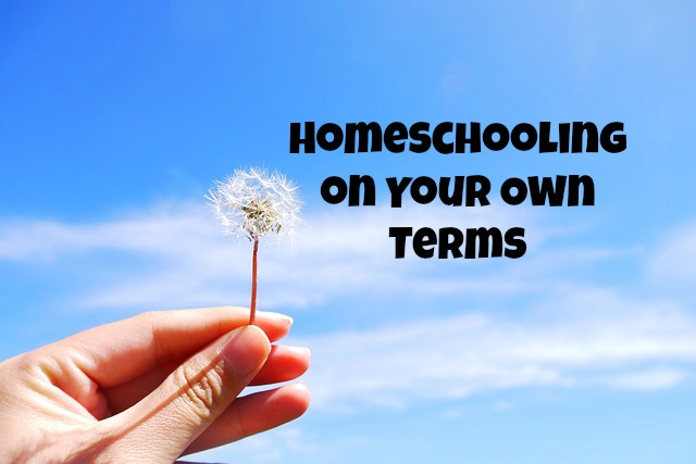 Homeschooling on Your Own Terms