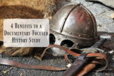 4 benefits to a documentary focused history study